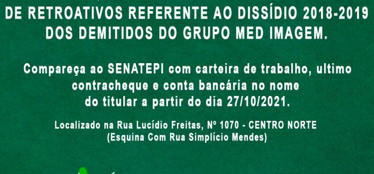 CONFIRA AQUI O PRIMEIRO LOTE DE PAGAMENTO DE RETROATIVOS REFERENTE AO DISSÍDIO 2018-2019 DOS DEMITIDOS DO GRUPO MED IMAGEM.